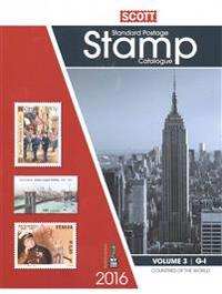 Scott Catalogue Volume 3 - (Countries G-I): Standard Postage Stamp Catalogue