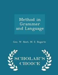 Method in Grammer and Language - Scholar's Choice Edition