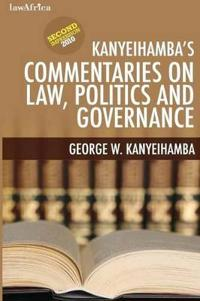 Kanyeihambaís Commentaries on Law, Politics and Governance