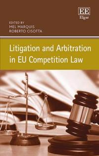 Litigation and Arbitration in EU Competition Law