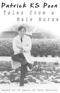 Tales of a Male Nurse