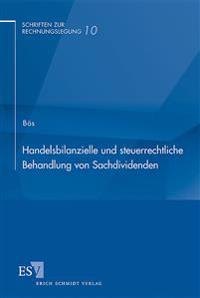 Handelsbilanzielle und steuerrechtliche Behandlung von Sachdividenden