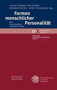 Formen Menschlicher Personalitat: Eine Interdisziplinare Gegenuberstellung