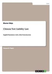 Chinese Tort Liability Law