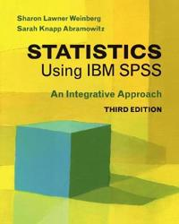 Statistics Using IBM SPSS: An Integrative Approach
