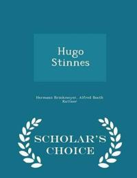 Hugo Stinnes - Scholar's Choice Edition