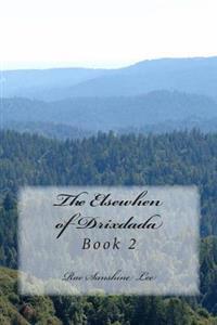 The Elsewhen of Drixdada