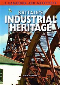 Britain's Industrial Heritage