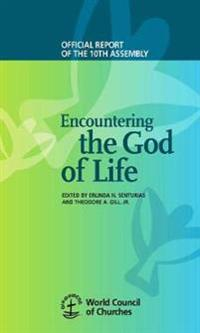 Encountering the God of Life