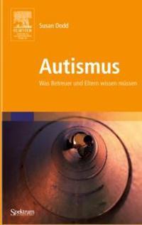 Autismus: Was Betreuer Und Eltern Wissen Mussen