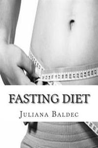 Fasting Diet: A Practical Guide How to Lose Pounds by Doubling Your Fasting Diet Results - Quick & Easy Lose Pounds Blender & Lose W