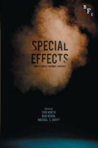 Special Effects: New Histories, Theories, Contexts