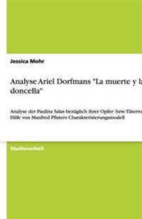 Analyse Ariel Dorfmans La Muerte y La Doncella