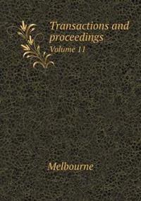 Transactions and Proceedings Volume 11