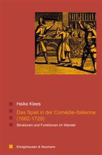 Das Spiel in der Comédie-Italienne (1662-1729)