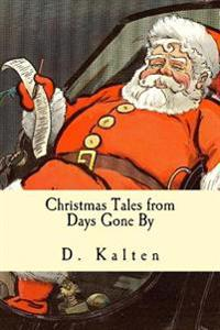 Christmas Tales from Days Gone by