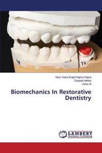 Biomechanics in Restorative Dentistry