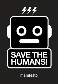 Save the Humans: How to Survive