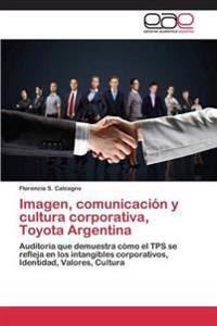 Imagen, Comunicacion y Cultura Corporativa, Toyota Argentina