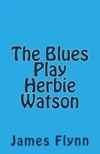 The Blues Play Herbie Watson