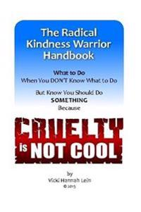 Radical Kindness Warrior Handbook