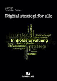 Digital strategi for alle - Ove Dalen, Eirik Hafver Rønjum pdf epub