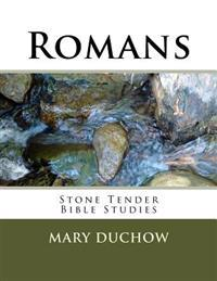 Romans: Stone Tender Bible Studies