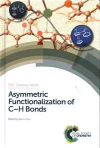 Asymmetric Functionalization of C–H Bonds