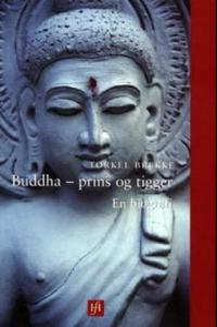Buddha - prins og tigger