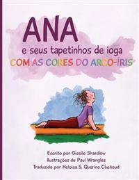 Ana E Seus Tapetinhos de Ioga Com as Cores Do Arco-Iris