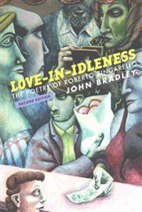 Love-In-Idleness: The Poetry of Roberto Zingarello