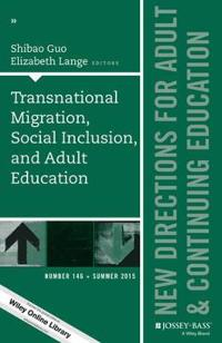 Transnational Migration, Social Inclusion, and Adult Education