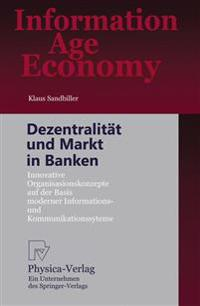 Dezentralitat Und Markt in Banken