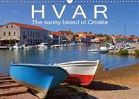 Hvar the Sunny Island of Croatia