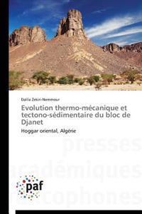 Evolution Thermo-M canique Et Tectono-S dimentaire Du Bloc de Djanet