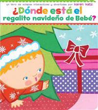 Donde Esta El Regalito Navideno de Bebe? (Where Is Baby's Christmas Present?)