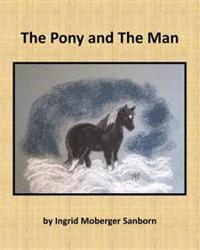 The Pony and the Man