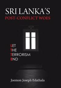 Srilanka's Post-Conflict Woes