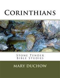 Corinthians: Stone Tender Bible Studies New Testament