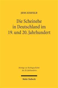 Die Scheinehe in Deutschland Im 19. Und 20. Jahrhundert