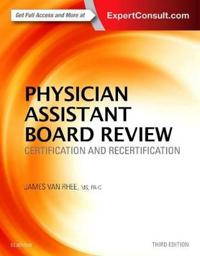 Physician Assistant Board Review: Certification and Recertification