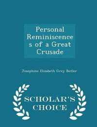 Personal Reminiscences of a Great Crusade - Scholar's Choice Edition