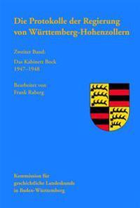 Die Protokolle Der Regierung Von Wurttemberg-Hohenzollern: Das Kabinett Bock 1947-1948