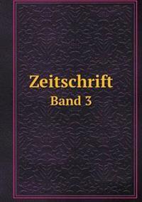 Zeitschrift Band 3
