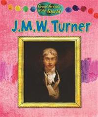 Great artists of the world: jmw turner