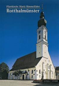 Rotthalmunster: Pfarrkirche Maria Himmelfahrt
