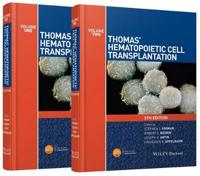 Thomas' Hematopoietic Cell Transplantation, 5th Edition