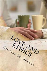 Love and Ethics
