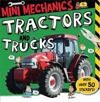 Mini Mechanics: Tractors and Trucks