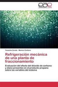 Refrigeracion Mecanica de Una Planta de Fraccionamiento